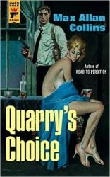 Quarry's Choice - Quarry Books in Order