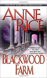 Blackwood Farm - The Vampire Chronicles Books in Order
