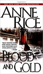 Blood and Gold - The Vampire Chronicles Books in Order