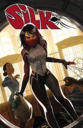 Silk Vol. 1: Sinister - Silk Comics Reading Order