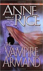 The Vampire Armand - The Vampire Chronicles Books in Order