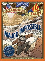 Major Impossible Nathan Hale's Hazardous Tales Books in Order