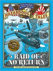 Raid of No Return Nathan Hale's Hazardous Tales Books in Order