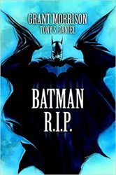 Batman R.I.P Grant Morrison Batman Reading Order