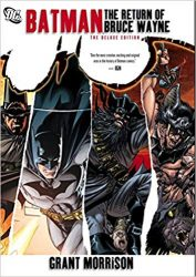 Batman The Return of Bruce Wayne Grant Morrison Batman Reading Order