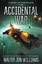 The Accidental War Praxis Dread Empire's Fall Books in Order