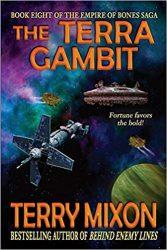 The Terra Gambit The Empire of Bones Saga Books in Order