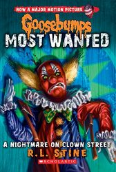 A Nightmare on Clown Street Goosebumps Most Wanted Books in Order
