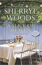 A Slice of Heaven Sweet Magnolias Books in Order