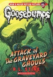 Attack of the Graveyard Ghouls Goosebumps Books in Order