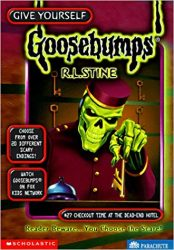 Checkout Time at the Dead-End Hotel Goosebumps Books in Order