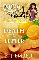 Death Takes a Letter Darcy Sweet Mysteries Books in Order