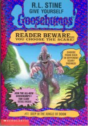 Deep in the Jungle of Doom Goosebumps Books in Order