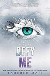 Defy Me Shatter Me series in order