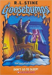 Dont Go To Sleep Goosebumps Books in order