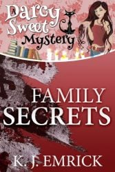 Family Secrets Darcy Sweet Mysteries Books in Order