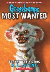 Frankenstein's Dog Goosebumps Most Wanted Books in Order