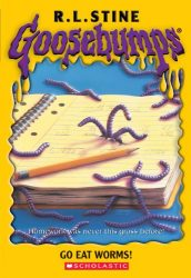Go Eat Worms Goosebumps Books in Order