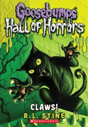 Hall of Horrors Claws Goosebumps Books in Order