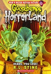 Heads, You Lose Goosebumps HorrorLand Books in Order