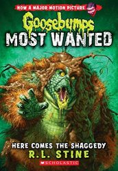 Here Comes the Shaggedy Goosebumps Most Wanted Books in Order