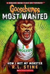 How I Met My Monster Goosebumps Most Wanted Books in Order
