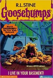 I Live in Your Basement! Goosebumps Books in order