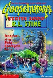 Invasion of the Body Squeezers, Part 2 Goosebumps Books in Order