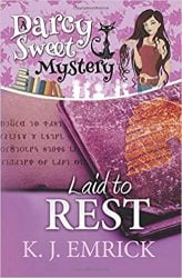Laid to Rest Darcy Sweet Mysteries Books in Order