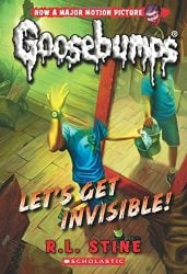 Lets get invisible Goosebumps Books in Order