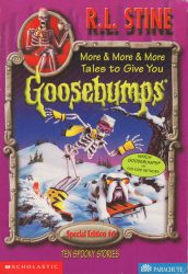 More & More & More Tales to Give You Goosebumps Books in Order