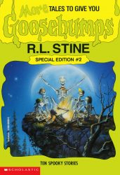 More Tales to Give You Goosebumps Books in Order
