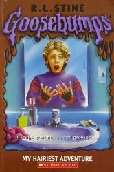 My Hairiest Adventure Goosebumps Books in Order