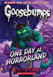 One Day at Horrorland Goosebumps Books in Order