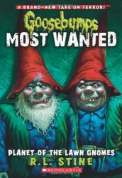 Planet of the Lawn Gnomes Goosebumps Most Wanted Books in Order