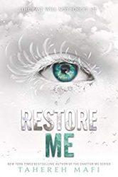 Restore Me Shatter Me series in order