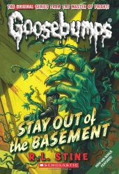 Stay Out of the Basement Goosebumps Books in Order