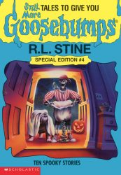Still More Tales to Give You Goosebumps Books in Order