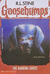 The Barking Ghost Goosebumps Books in Order