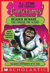 The Deadly Experiments of Dr. Eeek Goosebumps Books in Order