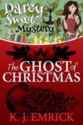 The Ghost of Christmas Darcy Sweet Mysteries Books in Order