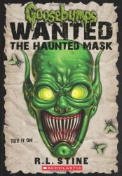 The Haunted Mask Goosebumps Most Wanted Books in Order