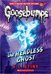 The Headless Ghost Goosebumps Books in Order