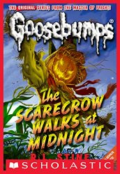 The Scarecrow Walks at Midnight Goosebumps Books in Order