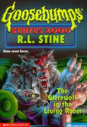 The Werewolf in the Living Room Goosebumps Books in Order