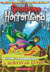 Welcome to HorrorLand A Survival Guide Goosebumps Books in Order