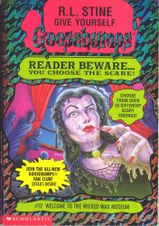 Welcome to the Wicked Wax Museum Goosebumps Books in Order
