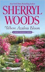 Where Azaleas Bloom Sweet Magnolias Books in Order