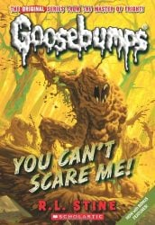 You Cant Scare Me Goosebumps Books in Order