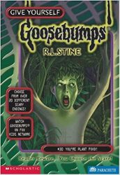 You're Plant Food! Goosebumps Books in Order